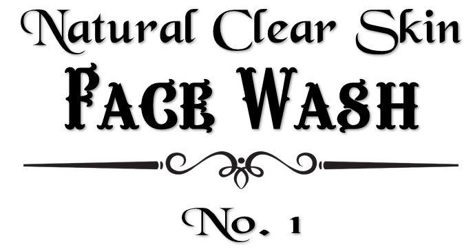 Natural Clear Skin - Face Wash No. 1